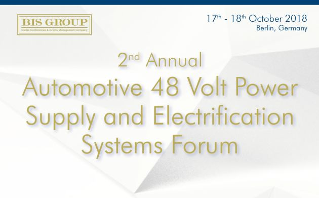 2nd Annual Automotive 48 Volt Power Supply and Electrification Systems 2018 Forum
